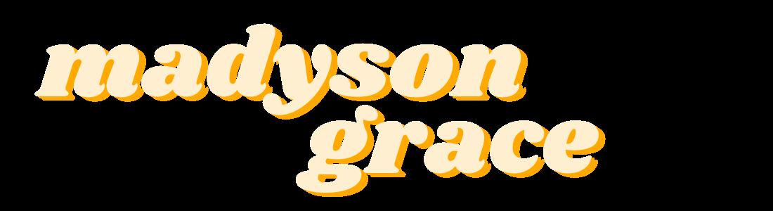 Madyson Grace